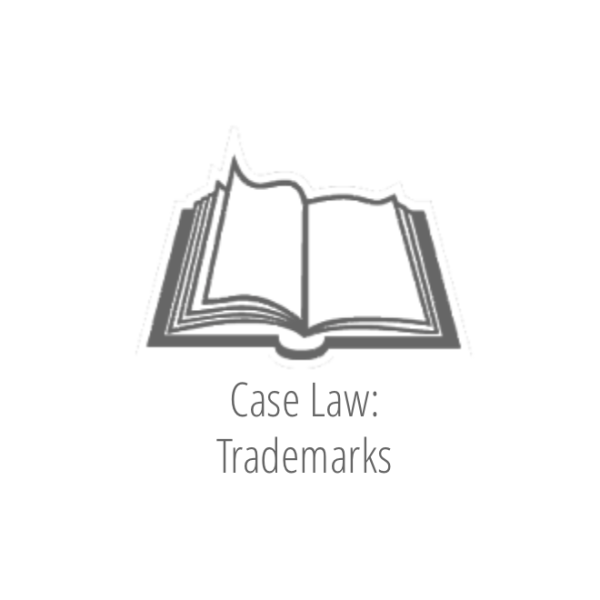 Case Law: Trademarks