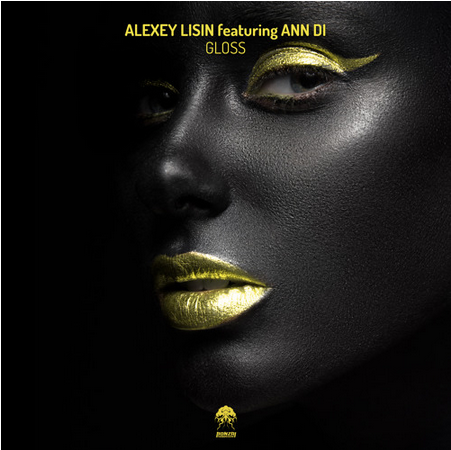 out now:  Alexsey Lisin ft Ann Di  - Gloss  inc Long Garden Avenue remix