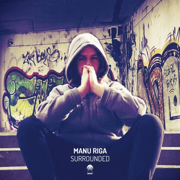 Album  Manu Riga - Surrounded   (Bonzai Progressive) 13 june 2016