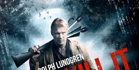 The Trailer for Dolph Lundgren's Don't Kill It