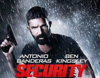 "Antonio Banderas' Action-Thriller ""Security"" Invades North America in August"