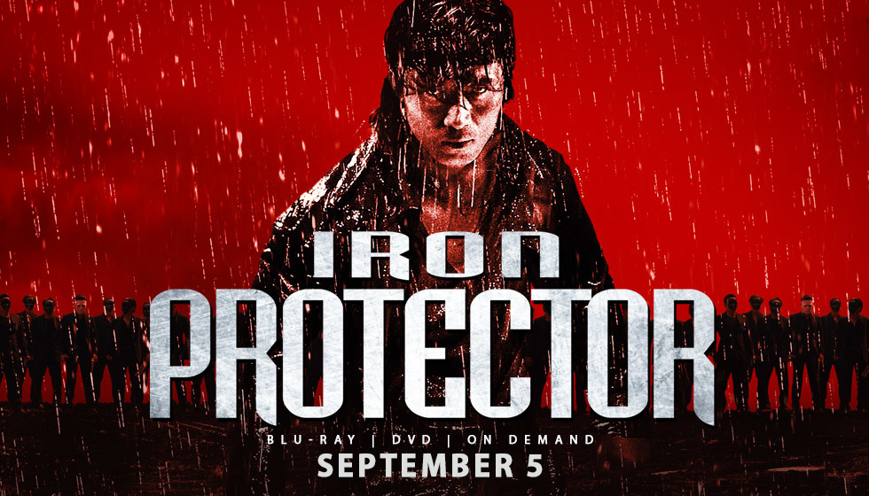 "Home Video: ""Iron Protector"" Kicks its Way onto Blu-Ray in September from Well Go USA"