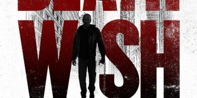 "Vengeance Has Arrived with a New Poster and Trailer for ""Death Wish"" Starring Bruce Willis"