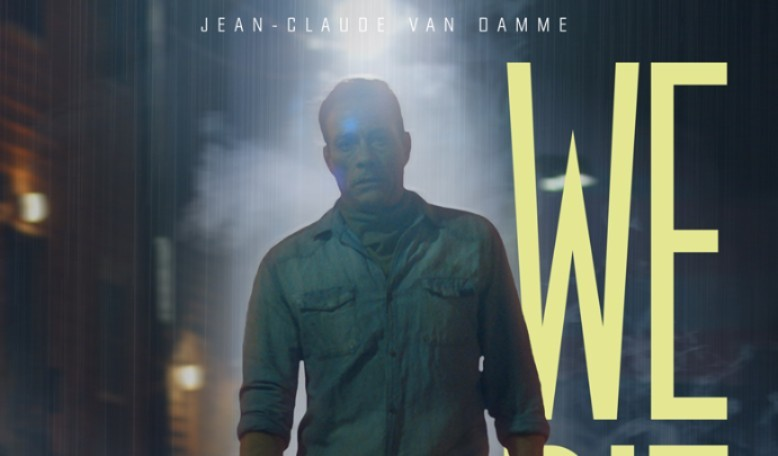 New Details Emerge for JCVD's Upcoming Action-Thriller WE DIE YOUNG