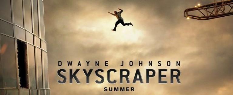 Dwayne Johnson's SKYSCRAPER Debuts a New Poster Ahead of its Super Bowl Trailer Premiere