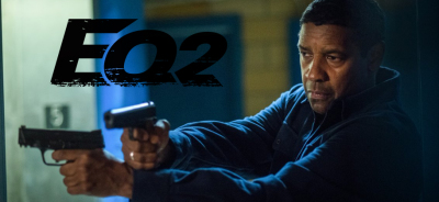 THE EQUALIZER 2: Denzel Strikes Again in the Adrenaline Pumping Trailer for the Follow Up Thriller!