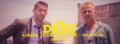 CONTEST! Win a Copy of THE DEBT COLLECTOR with Scott Adkins on DVD!