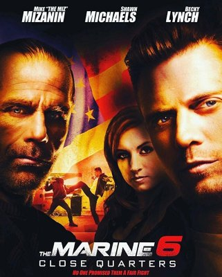 """""""The Miz"""" and Michaels are Ready to Kick Ass on the Poster for THE MARINE 6: CLOSE QUARTERS"""