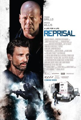 REPRISAL: Bruce Willis and Frank Grillo Battle Crime in the Official Trailer for the Action-Thriller