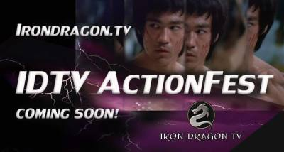 The 2018 Iron Dragon TV Action Fest is Coming August 10th-12th! Official Nominations Announced!