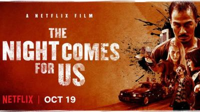 THE NIGHT COMES FOR US with Taslim, Uwais and Pang Hits Netflix this Month!