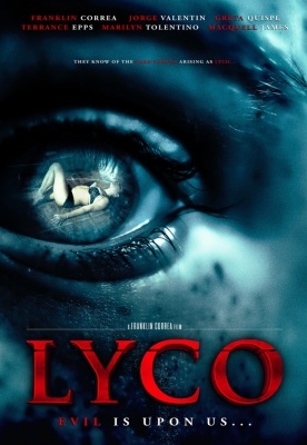 HOME VIDEO: Indie Filmmaker & Martial Artist Franklin Correa's LYCO Hits DVD for Halloween!