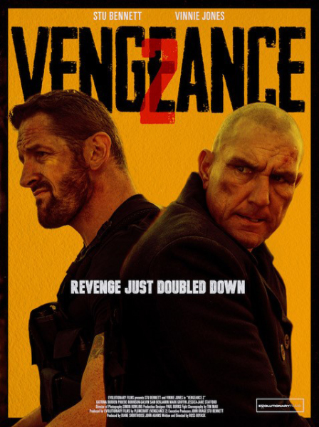 Stu Bennett and Vinnie Jones Double Down on Action with the New Teaser Poster for VENGEANCE 2