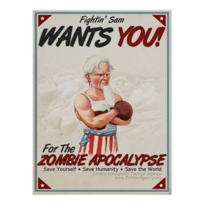 Fighting Sam Wants you for the Zombie Apocalypse