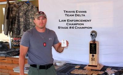 Travis Evans- Law Enforcement Champion, Stage #4 Champion