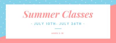 Summer Classes- Click Here