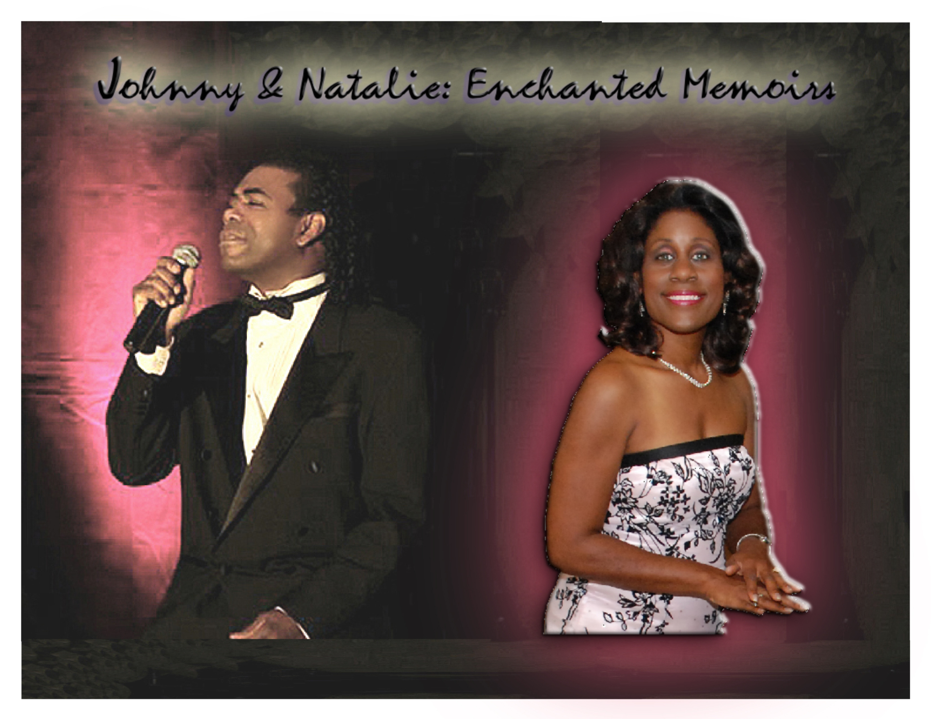 """Johnny & Natalie: Enchanted Memoirs"""