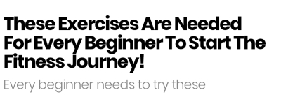 3 Exercises Needed to Begin Your Fitness Journey