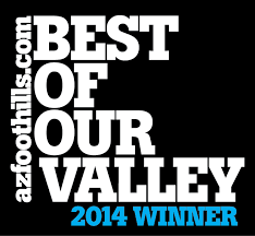 Arizona Foothills Best of Our Valley Winner 2014, 2012