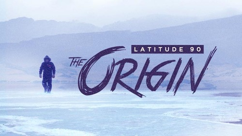 Latitude 90: The Origin -- First Impression