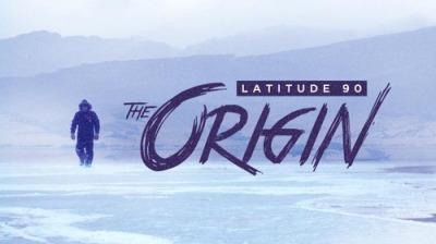 Latitude 90: The Origin -- First Impression
