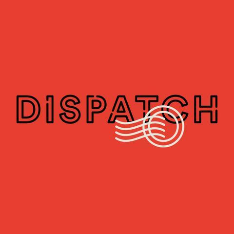 Dispatch - Chapter One