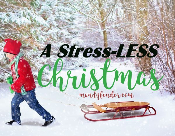 A Stress-LESS Christmas
