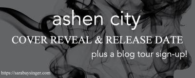 Ashen City By: Sara Baysinger