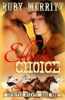 Ella's Choice (Spirited Hearts Series, Book 1) By Ruby Merritt