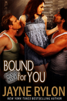 Bound for You By:  Jayne Rylon