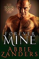 Forever Mine:  Callaghan Brothers, Book 9 By:  Abbie Zanders