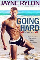 Going Hard (Divemaster's Series Book 3)  By:  Jayne Rylon