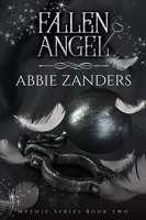 Fallen Angel (Mythic, Book 2)  By:  Abbie Zanders