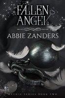 Fallen Angel (Mythic, Book 2)  By:  Abbie Zanders