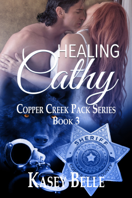 Healing Cathy, Copper Creek Pack Series, Book 1  Is it possible for an abuse survivor to heal and find love under a Dominant? Does she have the courage to try?