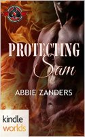 Special Forces: Operation Alpha: Protecting Sam (Kindle Worlds Novella) By: Abbie Zanders
