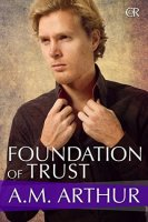 Foundation of Trust: Cost of Repairs Book 5 By AM Arthur