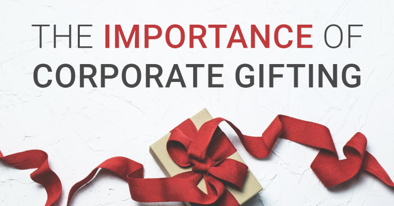 The Importance of Corporate Gifting