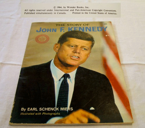 John F. Kennedy, Earl Schenck Miers, Wonder Books, 1964 Wonder Books, Dr. Paul E. Blackwood