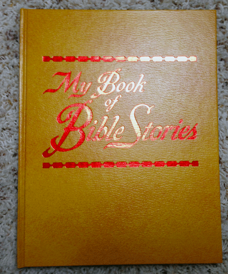 1978, My Book of Bible Stories, Watch Tower, Watch Tower Bible and Tract Society, Jehovah's Witness, Christian, Children's Books, First Edition,