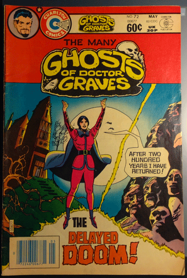 The Many Ghosts of Dr. Graves, Vol. 12, No. 72, May 1982, Charlton Publications Inc.,