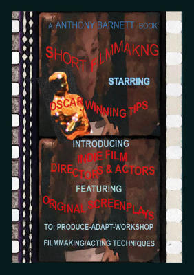 (C)  Short Filmmaking for Directors & Actors - Second Draft