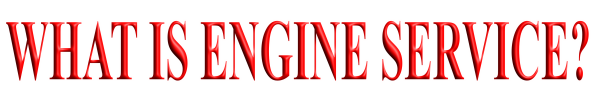What is engine service