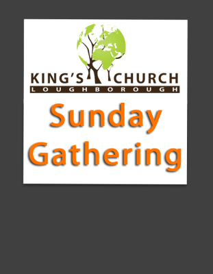 King's Church Sunday Gathering