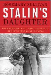 Rosemary Sullivan's Stalin's Daughter Shines