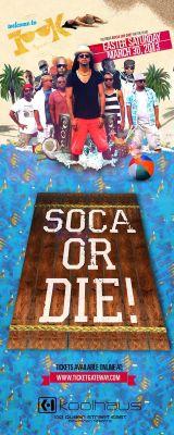 SOCA OR DIE