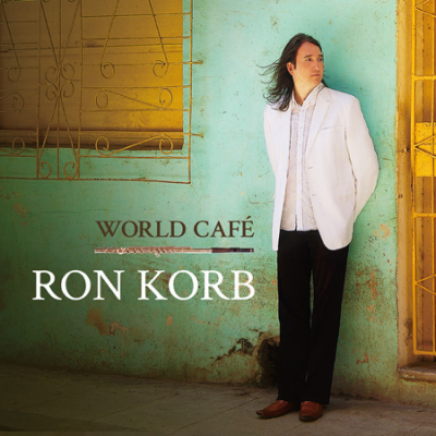 GRAMMY-NOMINATED RECORDING ARTIST RON KORB'S 20th ALBUM RISING ON THE CHARTS