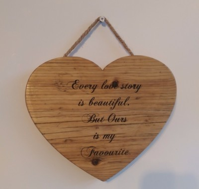Every love story is beautifu;... Solid rustic wood heart with laser engraved detailing and hand painted text. Romantic gifts from Liverpool Pallet Designs