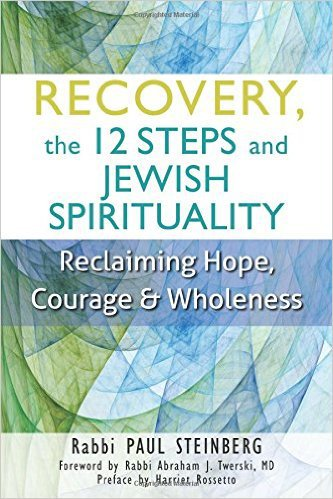 Recovery, 12 Steps & Jewish Spirituality