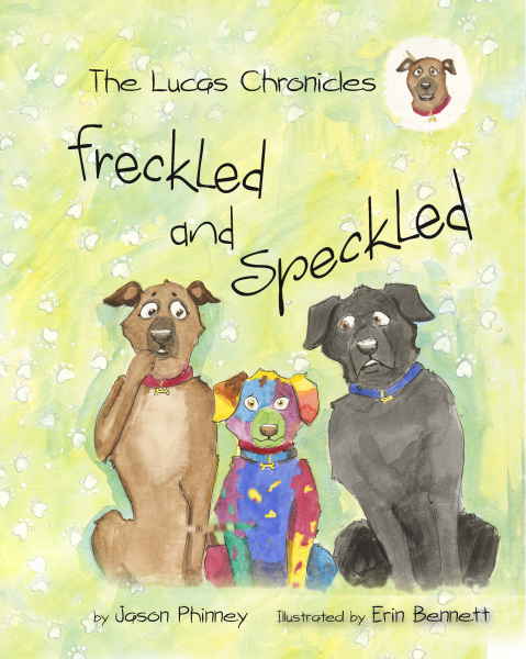 """The Lucas Chronicles: """"Freckled and Speckled"""""""